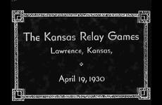 The Athletic Department of the University of Kansas Presents The Kansas Relay Games, Lawrence, Kansas April 19, 1930 thumbnail