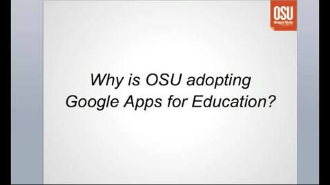 Google Apps for OSU, The Essentials, Part 1