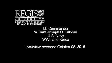 Thumbnail for entry William Joseph O'Halloran Interview