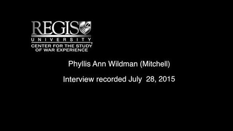 Thumbnail for entry Phyllis Ann Wildman Interview