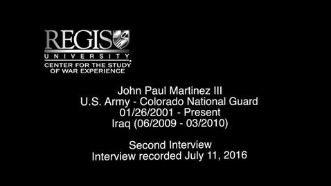 Thumbnail for entry John Paul Martinez III (Interview 2)