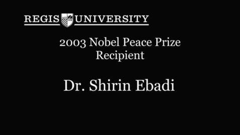 Thumbnail for entry Dr. Shirin Ebadi - Nobel Laureate