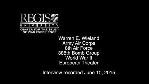 Thumbnail for entry Warren E. Wieland Interview