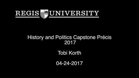 Thumbnail for entry Tobi Korth Capstone Precis 2017