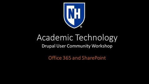 Office 365 and SharePoint (Drupal User Community Workshop)