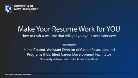 How To Make Your Resume Work for You -  Alumni Professional Development