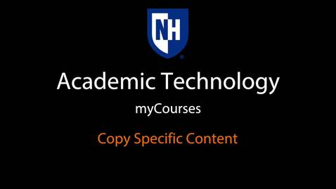 Thumbnail for entry myCourses - Copy Specific Content