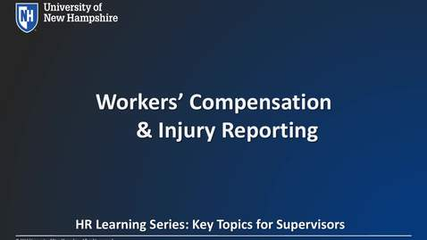UNH HR:  Workers' Compensation & Injury Reporting