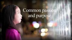 Common passion and purpose