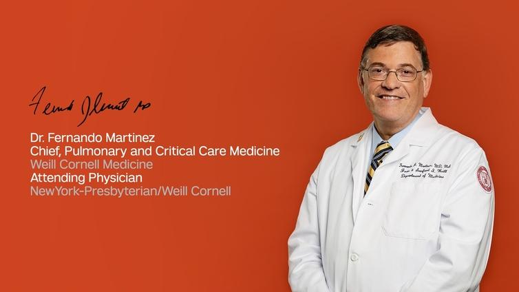 We are Weill Cornell Medicine: Dr  Fernando Martinez - CornellCast