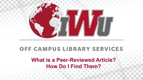 Thumbnail for entry What is a Peer-Reviewed Article? How Do I Find Them?