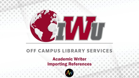 Thumbnail for entry Academic Writer: Importing References