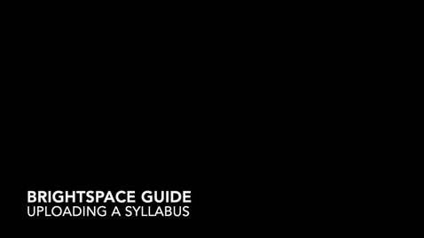 Thumbnail for entry How to: Upload a Syllabus