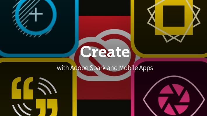 Adobe Spark & Mobile Apps