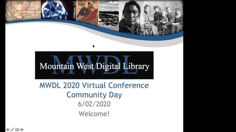 Thumbnail for entry Mountain West Digital Library 2020 Summer Virtual Conference - Day 2 Recording