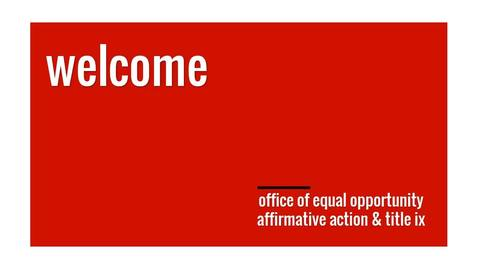 Thumbnail for entry Introduction to The Office of Equal Opporunity and Affrimative Action