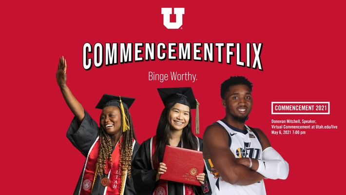 U of U 2021 Virtual Commencement
