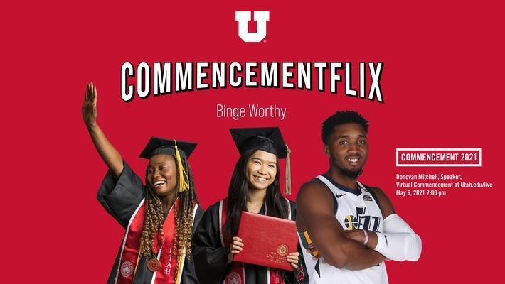 U of U 2021 Virtual Commencement