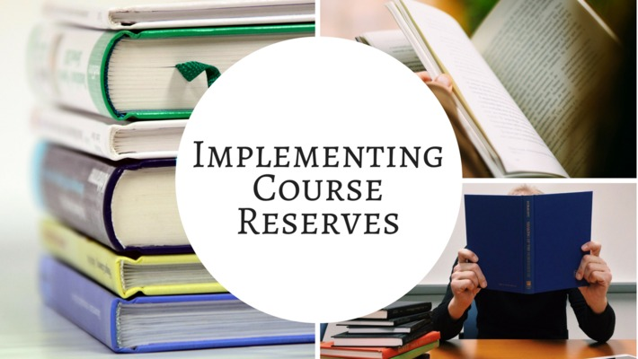 Implementing Library Course Reserves