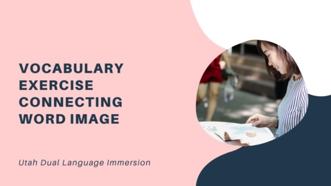 Thumbnail for entry Vocabulary exercise &  Connecting word image