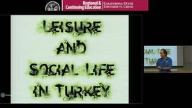 Thumbnail for entry Leisure and Social Life in Turkey