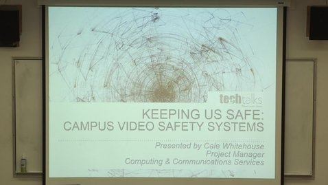 Thumbnail for entry Campus Video Safety Systems- Cale Whitehouse