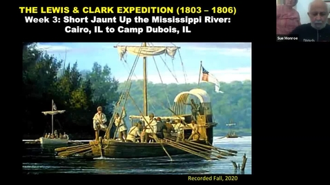 Thumbnail for entry The Lewis & Clark Expedition, Week 3