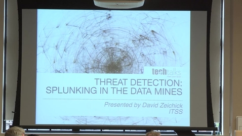 Thumbnail for entry Threat Detection: Splunking in the Data Mines- David Zeichick