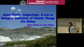 Thumbnail for entry Alpine Plants: Their Adaptations & Use as Biological Indicators of Climate Change