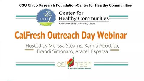 Thumbnail for entry CalFresh Outreach - CalFresh Outreach Day