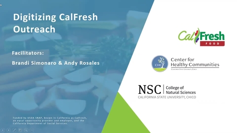 Thumbnail for entry Clip of Digitizing CalFresh Outreach Webinar