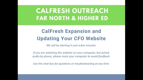 Thumbnail for entry  CalFresh Outreach - SSI Expansion and Updating Your CFO Website