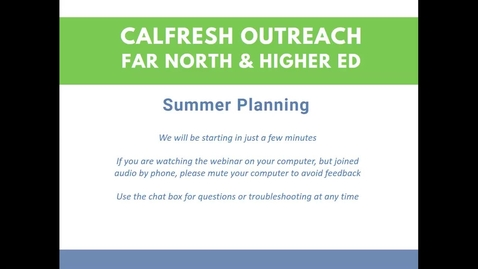 Thumbnail for entry CalFresh Outreach - Summer Planning