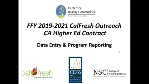 Thumbnail for entry CalFresh Outreach - Data Entry & Program Reporting Webinar