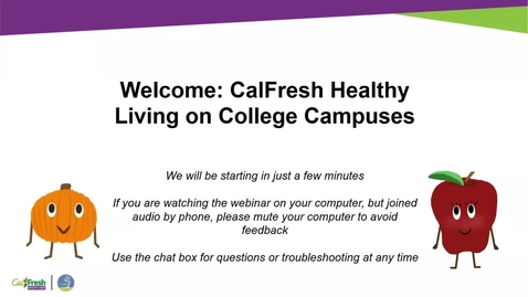 Thumbnail for entry CalFresh Healthy Living Onboarding Call Webinar 3-5-20