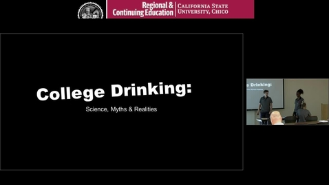 Thumbnail for entry College Drinking: Science, Myths and Realities
