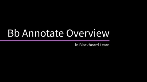 Thumbnail for entry Bb Annotate Overview in Blackboard Learn (currently in technical preview)