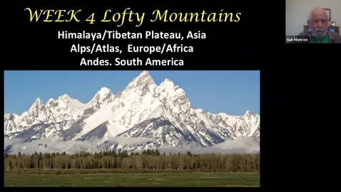 Thumbnail for entry Geological Wonders: Session 4, Lofty Mountains