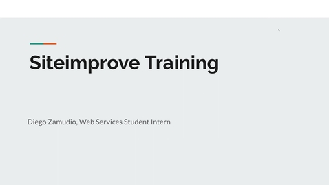 Thumbnail for entry Siteimprove Training 9/22/2021