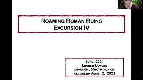 Thumbnail for entry Excursion IV - Roaming Roman Ruins