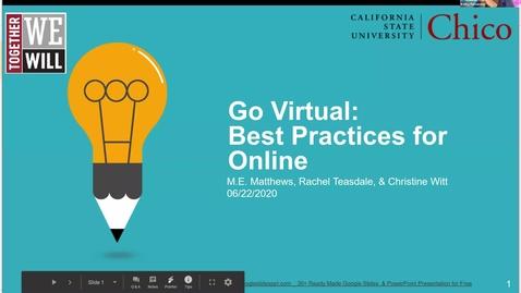 Thumbnail for entry Go Virtual Day 1 - Best Practices for Online Education (M.E. Mathews, Rachel Teasdale, Christine Witt)
