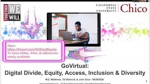 Thumbnail for entry Go Virtual Day 3 Digital Divide, Equity, Access, Inclusion & Diversity