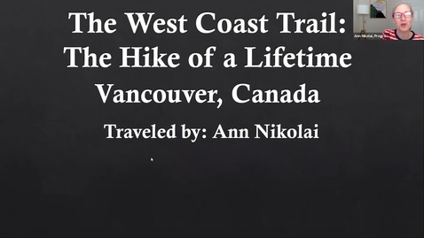 Thumbnail for entry Armchair Traveler with Ann Nikolai on the West Coast Trail, Vancouver B.C.