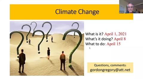Thumbnail for entry Climate Change: How We Know It's Real and What It's Already Doing, Session 3