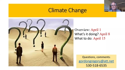 Thumbnail for entry Climate Change: How We Know It's Real and What It's Already Doing, Session 2