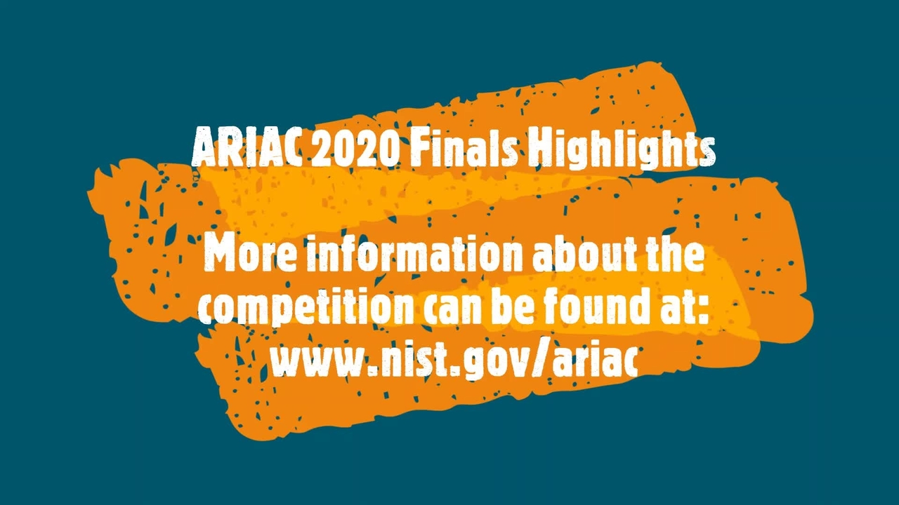 Highlight Videos from the 2020 ARIAC Competition