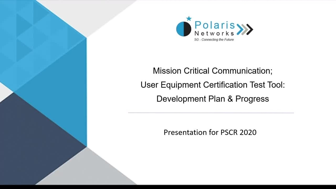 Mission Critical UE Certification Test Tool Development_On-Demand Session
