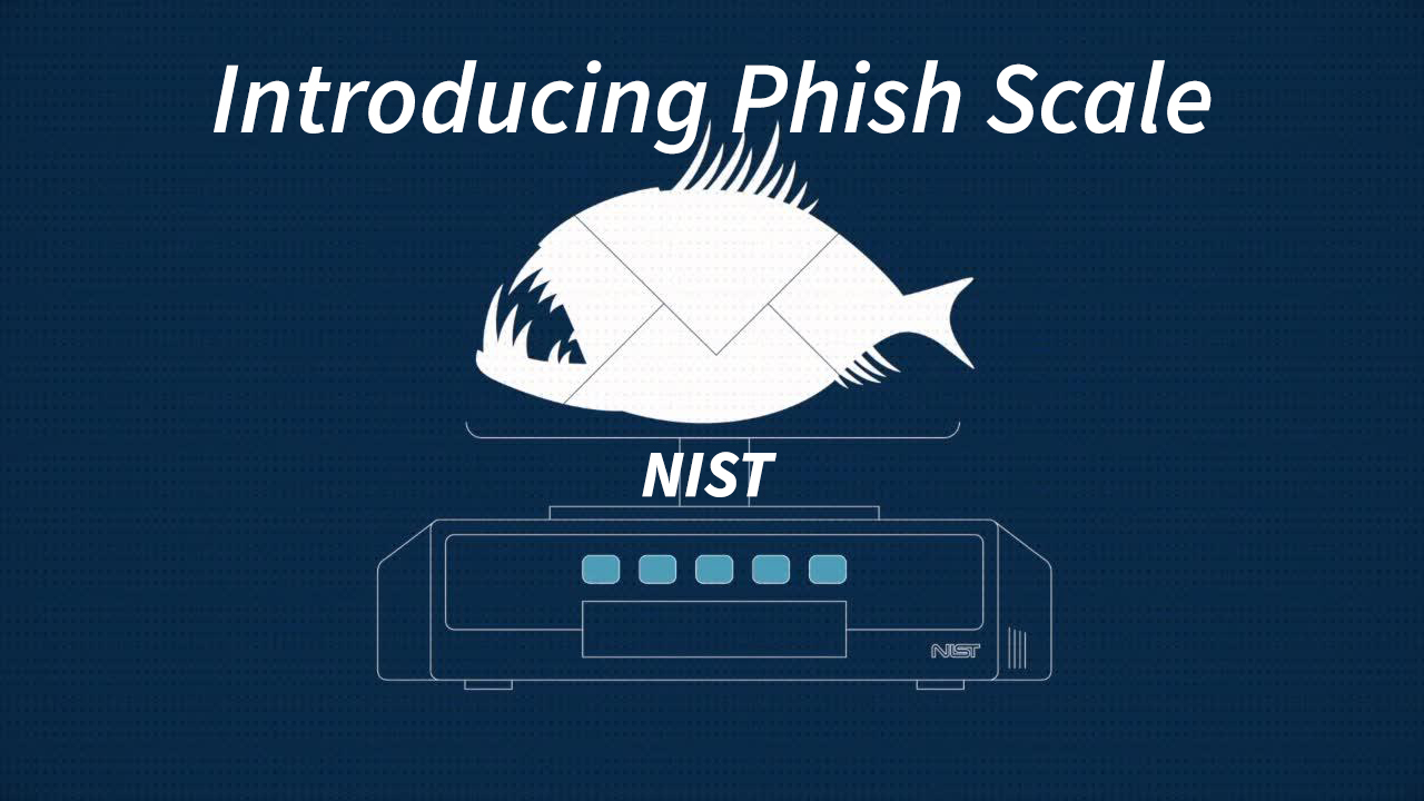 Introducing Phish Scale