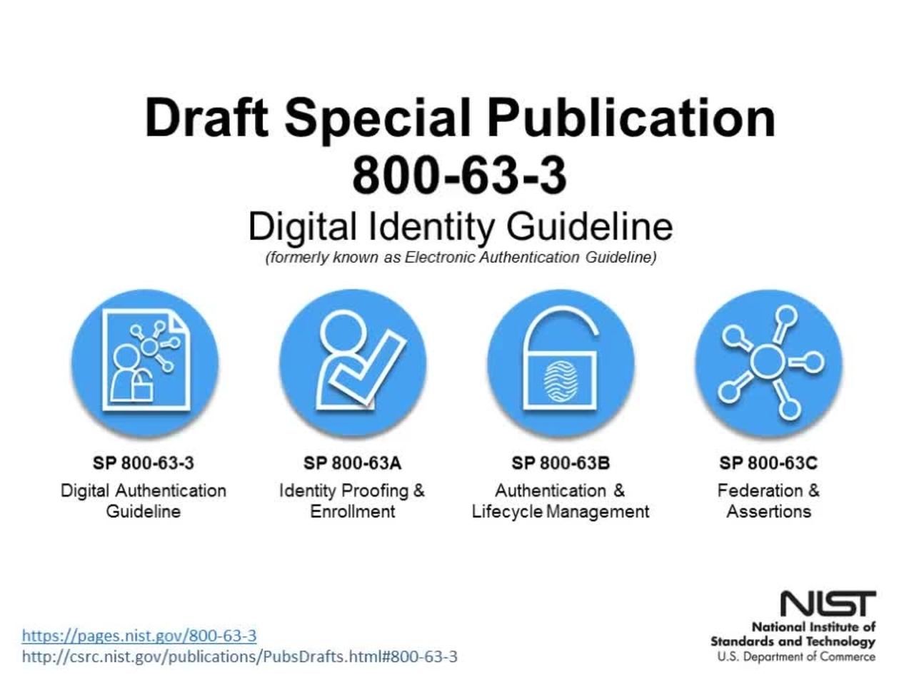 Special Publication 800-63-3 Public Draft Webinar