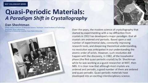 NIST Colloquium Series: Quasi-Periodic Matrerials, Dan Shechtman